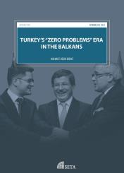 "Turkey's ""Zero Problems"" Era in the Balkans"