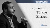 Ruhani'nin Türkiye Ziyareti