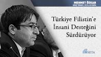 Türkiye Filistin'e İnsani Desteğini Sürdürüyor