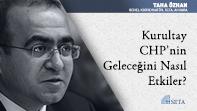 Kurultay CHP'nin Geleceğini Nasıl Etkiler?