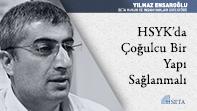 HSYK'da Çoğulcu Bir Yapı Sağlanmalı