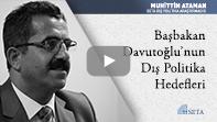 Başbakan Davutoğlu'nun Dış Politika Hedefleri