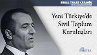 Yeni Türkiye'de Sivil Toplum Kuruluşları