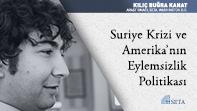Suriye Krizi ve Amerika'nın Eylemsizlik Politikası