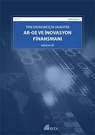 Yeni Ekonomi İçin Anahtar: Ar-Ge ve İnovasyon Finansmanı