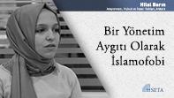 Bir Yönetim Aygıtı Olarak İslamofobi