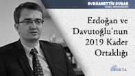 Erdoğan ve Davutoğlu'nun 2019 Kader Ortaklığı