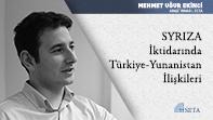 SYRIZA İktidarında Türkiye-Yunanistan İlişkileri