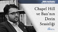 Chapel Hill ve Batı'nın Derin Sessizliği