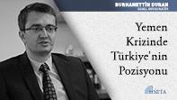 Yemen Krizinde Türkiye'nin Pozisyonu