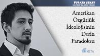 Amerikan Özgürlük İdeolojisinin Derin Paradoksu
