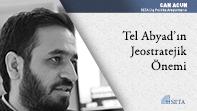 Tel Abyad'ın Jeostratejik Önemi