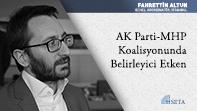 AK Parti-MHP Koalisyonunda Belirleyici Etken