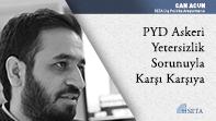 PYD Askeri Yetersizlik Sorunuyla Karşı Karşıya