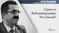 Çipras'ın Referandumundan Ne Çıkacak?