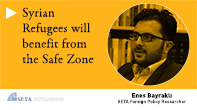 Syrian Refugees will Benefit from the Safe Zone