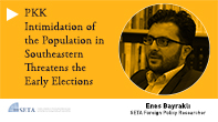 PKK Intimidation of the Population in Southeastern Threatens the Early Elections