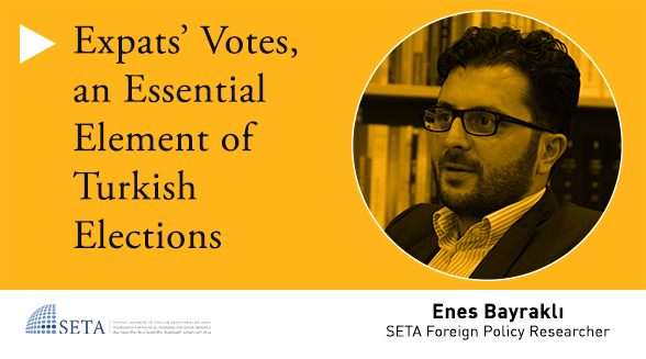 Expats' Votes, an Essential Element of Turkish Elections
