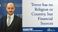 Terror has no Religion or Country, but Financial Sources