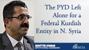The PYD Left Alone for a Federal Kurdish Entity in N. Syria