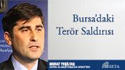 Bursa'daki Terör Saldırısı