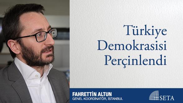 Türkiye Demokrasisi Perçinlendi
