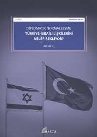Diplomatik Normalleşme: Türkiye-İsrail İlişkilerini Neler Bekliyor?