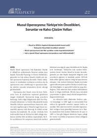Musul Operasyonu: Türkiye'nin Öncelikleri, Sorunlar ve Kalıcı Çözüm Yolları