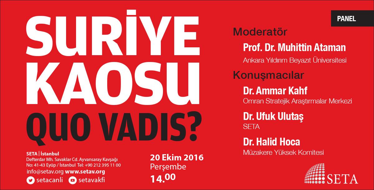 Suriye Kaosu, Quo Vadis?